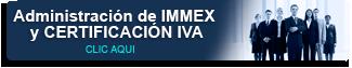 administracion-de-immex-y-certificacion-iva