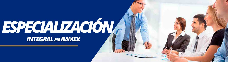 banner-especializacion-integral-en-immex