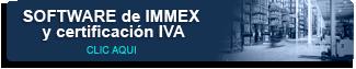 conoce-nuestro-software-de-immex-y-certificacion-iva