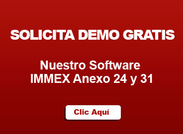 solicita-demo-gratis-software-immex-anexo-24-y-31