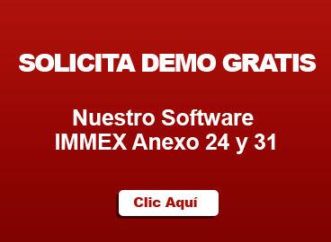 solicita-demo-gratis-software-immex-anexo-24-y-31