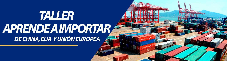 banner-taller-como-importar-de-china-usa-unioneuropea